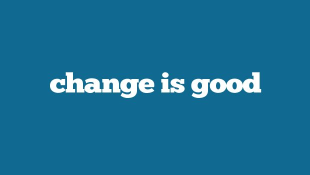 What's changed with us and why we can serve you better…