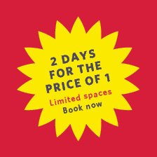 2 days for the price of 1