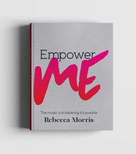 Empower Me by Rebecca Morris